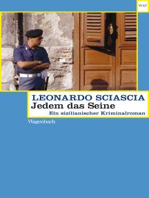 Jedem das Seine: Ein sizilianischer Kriminalroman