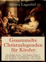 Gesammelte Christuslegenden für Kinder
