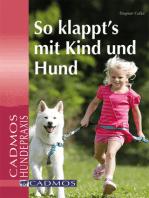So klappt´s mit Kind und Hund
