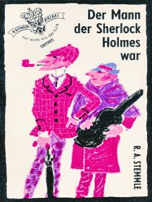 Der Mann der Sherlock Holmes war: Ein Kronen-Krimi