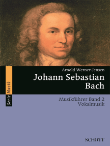 Johann Sebastian Bach: Musikführer - Band 2: Vokalmusik