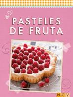 Pasteles de fruta: Refrescantes, dulces e irresistibles