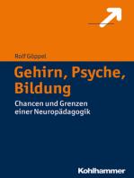 Gehirn, Psyche, Bildung