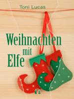 Weihnachten mit Elfe
