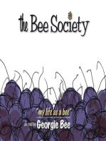 The Bee Society