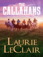 The Callahans (Prequel - Tempted By A Texan Series)
