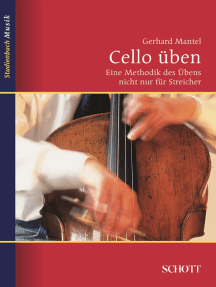 Cello üben: Eine Methodik des Übens nicht nur für Streicher