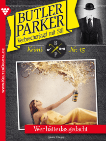 Butler Parker 15 – Kriminalroman: Wer hätte das gedacht
