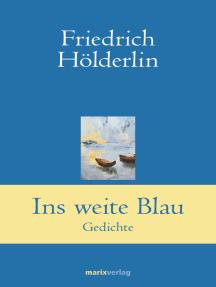 Ins weite Blau: Gedichte