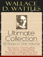 Wallace D. Wattles Ultimate Collection - 10 Books in One Volume