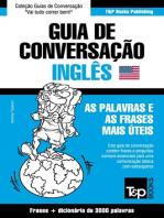 Guia de Conversação Português-Inglês e vocabulário temático 3000 palavras