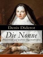 Die Nonne (Basierend auf wahren begebenheiten)