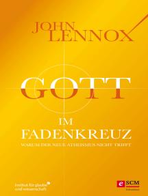 Gott im Fadenkreuz: Warum der Neue Atheismus nicht trifft