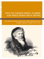 Neunundsechzig Jahre am Preußischen Hofe
