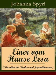 Einer vom Hause Lesa (Klassiker der Kinder- und Jugendliteratur): Eine Kindergeschichte des Autors von Heidi und Rosenresli