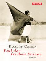 Exil der frechen Frauen