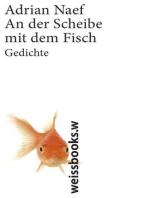 An der Scheibe mit dem Fisch