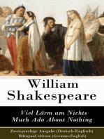 Viel Lärm um Nichts / Much Ado About Nothing - Zweisprachige Ausgabe (Deutsch-Englisch) / Bilingual edition (German-English)
