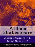 König Heinrich VI. / King Henry VI - Zweisprachige Ausgabe (Deutsch-Englisch) / Bilingual edition (German-English)