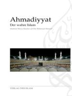Ahmadiyyat - Der wahre Islam