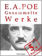 Edgar Allan Poe - Gesammelte Werke