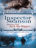 Inspector Swanson und der Fall Jack the Ripper