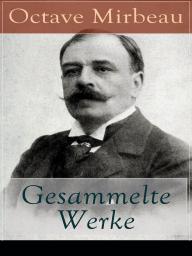 Gesammelte Werke (Vollständige deutsche Ausgaben)