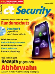 c't Security 2013: Rundumschutz und Rezepte gegen den Abhörwahn