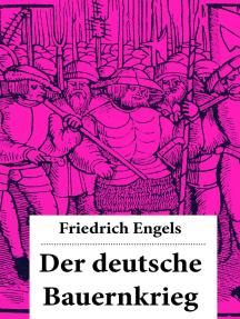 Der deutsche Bauernkrieg: Revolution des gemeinen Mannes (1524-1526): Die ökonomische Lage und der soziale Schichtenbau Deutschlands + Die großen oppositionellen Gruppierungen und Ideologien: Luther und Münzer + Adelsaufstand