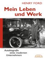 Mein Leben und Werk (Neuausgabe mit Originalfotos)