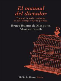El manual del dictador: Por qué la mala conducta es casi siempre buena política