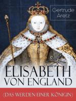 Elisabeth von England (Das Werden einer Königin)