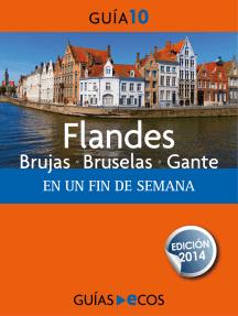 Flandes: Brujas - Bruselas - Gante. En un fin de semana