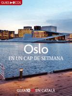 Oslo. En un cap de setmana