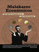 Malabares económicos: Por qué la economía no es una ciencia extra