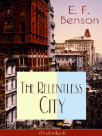 The Relentless City (Unabridged): A Satirical Novel set between London and New York