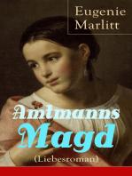 Amtmanns Magd (Liebesroman)