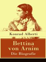 Bettina von Arnim - Die Biografie