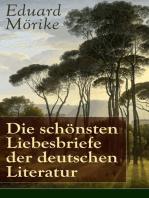 Die schönsten Liebesbriefe der deutschen Literatur