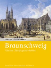 Braunschweig: Kleine Stadtgeschichte