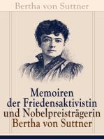 Memoiren der Friedensaktivistin und Nobelpreisträgerin Bertha von Suttner