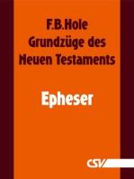 Grundzüge des Neuen Testaments - Epheser