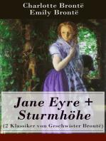 Jane Eyre + Sturmhöhe (2 Klassiker von Geschwister Brontë)