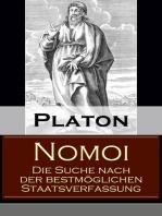 Nomoi - Die Suche nach der bestmöglichen Staatsverfassung