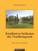 Kindheit in Schlesien der Nachkriegszeit