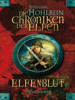 Die Chroniken der Elfen - Elfenblut (Bd. 1)