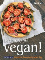 Lecker, leicht, vegan!