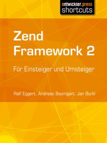 Zend Framework 2: Für Einsteiger und Umsteiger