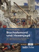 Bischofsmord und Hexenjagd