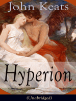 John Keats: Hyperion (Unabridged): An Epic Poem from one of the most beloved English Romantic poets, best known for his Odes, Ode to a Nightingale, Ode on a Grecian Urn, Ode to Indolence, Ode to Psyche, Ode to Fanny, Lamia and more